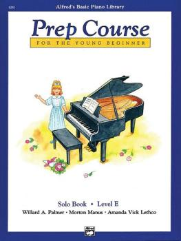 Alfred's Basic Piano Prep Course: Solo Book E (For the Young Beginner) (AL-00-6295)
