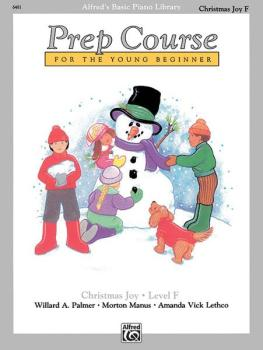Alfred's Basic Piano Prep Course: Christmas Joy! Book F (For the Young (AL-00-6481)