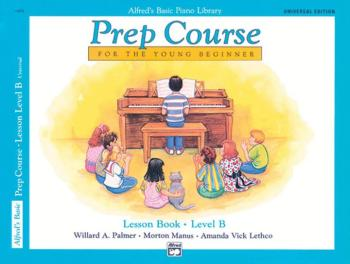 Alfred's Basic Piano Prep Course: Universal Edition Lesson Book B (For (AL-00-6494)