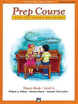 Alfred's Basic Piano Prep Course: Universal Edition Theory Book A (For (AL-00-6495)