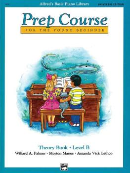 Alfred's Basic Piano Prep Course: Universal Edition Theory Book B (For (AL-00-6496)