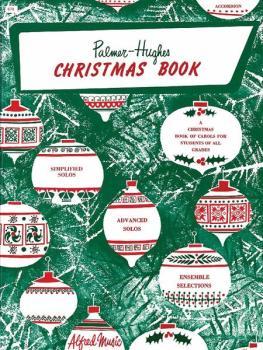 Palmer-Hughes Accordion Course: Christmas Book: A Christmas Book of Ca (AL-00-670)