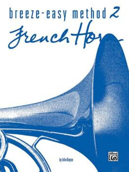 Breeze-Easy Method for French Horn, Book II (AL-00-BE0010)