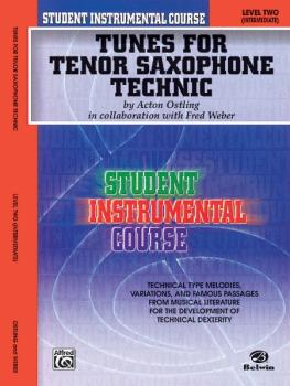 Student Instrumental Course: Tunes for Tenor Saxophone Technic, Level  (AL-00-BIC00238A)