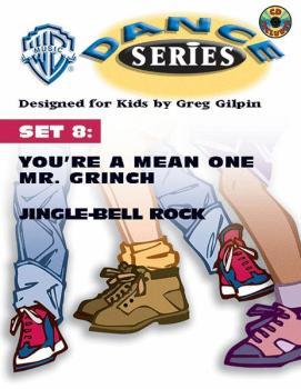 WB Dance Series, Set 8: You're a Mean One Mr. Grinch / Jingle-Bell Roc (AL-00-BMR07019CD)