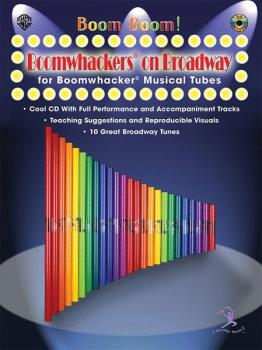 Boom Boom! Boomwhackers® on Broadway (For Boomwhackers® Musical Tubes) (AL-00-BMR07021CD)