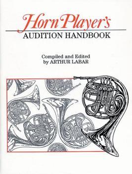 Horn Player's Audition Handbook (AL-00-EL03281)