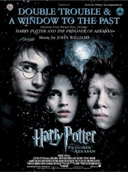 Double Trouble & A Window to the Past (selections from <I>Harry Potter (AL-00-IFM0434)