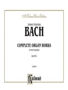Complete Organ Works, Volume I (AL-00-K03070)