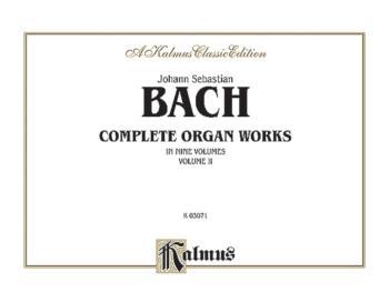 Complete Organ Works, Volume II (AL-00-K03071)