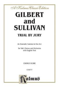 Trial by Jury, A Dramatic Cantata in One Act (For Solo, Chorus and Orc (AL-00-K06777)