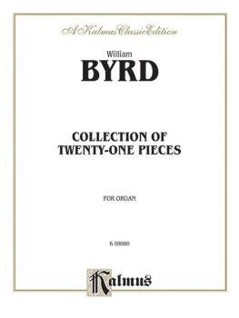 21 Pieces for the Organ (The Byrd Organ Book) (AL-00-K09080)