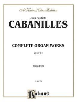 Complete Organ Works, Volume I (AL-00-K09776)