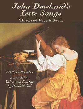 Lute Songs: Third and Fourth Books with Original Tablature (AL-06-422445)