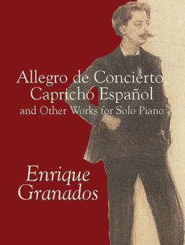 Allegro de Concierto, Capricho Español and Other Works for Solo Piano (AL-06-424294)