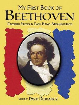 My First Book of Beethoven: Favorite Pieces in Easy Piano Arrangements (AL-06-452859)