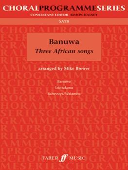 Banuwa: Three African Songs (AL-12-0571526551)