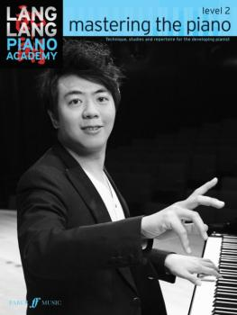 Lang Lang Piano Academy: Mastering the Piano, Level 2: Technique, Stud (AL-12-0571538525)