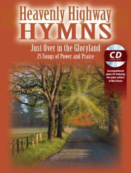 Heavenly Highway Hymns: Just Over in the Gloryland: 25 Songs of Power  (AL-98-ME5242)