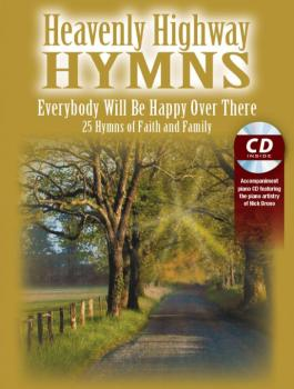Heavenly Highway Hymns: Everybody Will Be Happy Over There: 25 Hymns o (AL-98-ME5244)