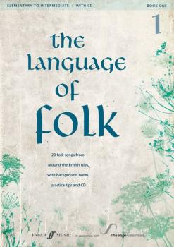 The Language of Folk 1: 20 Folk Songs from around the British Isles, w (AL-12-0571537324)