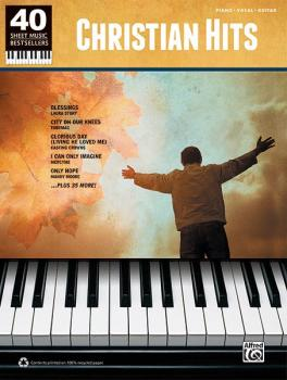 40 Sheet Music Bestsellers: Christian Hits (AL-00-37633)