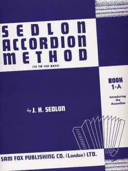 Sedlon Accordion Method, Book 1A (12 to 120 Bass) (AL-12-0571529666)