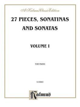 27 Pieces, Sonatinas and Sonatas, Volume I: Pieces by Beethoven, Cleme (AL-00-K03983)