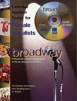 Essential Audition Songs for Female Vocalists: Broadway (AL-55-7171A)