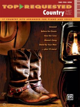 Top-Requested Country Sheet Music: 17 Country Hits Arranged for Piano  (AL-00-42433)
