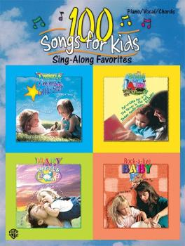 100 Songs for Kids (Sing-Along Favorites) (AL-00-0577B)