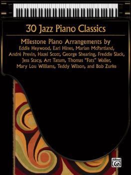 30 Jazz Piano Classics: Milestone Piano Arrangements (AL-00-37165)