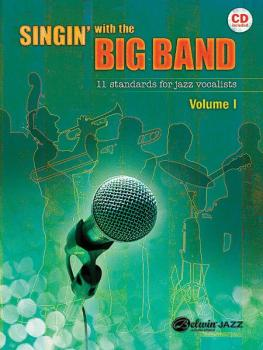 Singin' with the Big Band: 11 Standards for Jazz Vocalists (AL-00-33393)