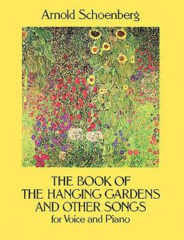 The Book of the Hanging Gardens and Other Songs for Solo Voice and Pia (AL-06-285626)