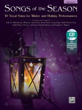 Songs of the Season: 10 Vocal Solos for Winter and Holiday Performance (AL-00-43495)