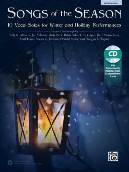 Songs of the Season: 10 Vocal Solos for Winter and Holiday Performance (AL-00-43498)