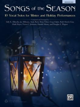Songs of the Season: 10 Vocal Solos for Winter and Holiday Performance (AL-00-43499)
