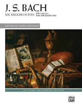 J. S. Bach: Six English Suites, BWV 806--811 (AL-00-44326)