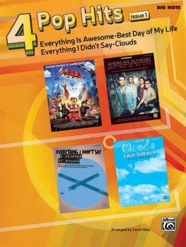 4 Pop Hits: Issue 1: Everything Is Awesome * Best Day of My Life * Eve (AL-00-44520)