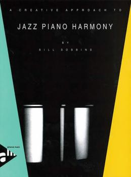 A Creative Approach to Jazz Piano Harmony (AL-01-ADV9025)