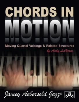 Chords in Motion: Moving Quartal Voicings & Related Structures (AL-24-CIM)