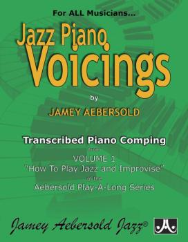 Jazz Piano Voicings (Transcribed Piano Comping from <i>Volume 1: How t (AL-24-PV)