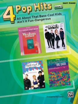 4 Pop Hits: Issue 2: All About That Bass * Cool Kids * Ain't It Fun *  (AL-00-44523)