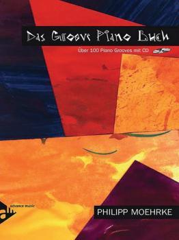 Das Groove Piano Buch: Über 100 Piano Grooves mit CD (AL-01-ADV9024)