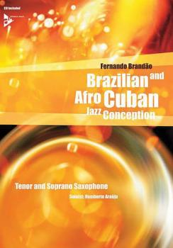 Brazilian and Afro-Cuban Jazz Conception: Tenor and Soprano Saxophone (AL-01-ADV14841)
