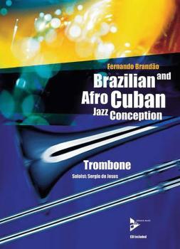 Brazilian and Afro-Cuban Jazz Conception: Trombone (AL-01-ADV14843)