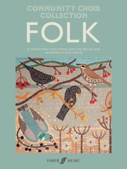 Community Choir Collection: Folk: 50 Traditional Folk Songs from the B (AL-12-0571539343)