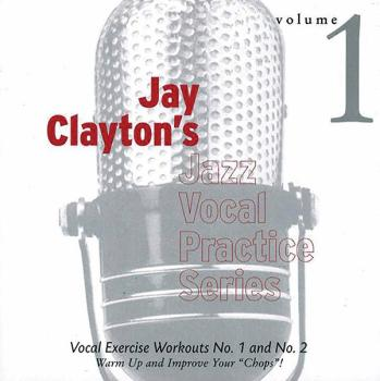 Jay Clayton's Jazz Vocal Practice Series, Volume 1: Vocal Exercise Wor (AL-01-ADV14106)