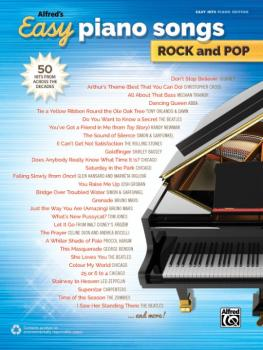 Alfred's Easy Piano Songs: Rock and Pop: 50 Hits from Across the Decad (AL-00-44726)