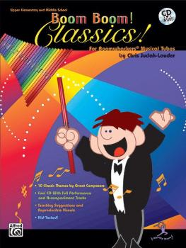 Boom Boom! Classics! (For Boomwhackers® Musical Tubes) (AL-00-BMR07025CD)